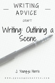 #writingtips on outlining a scene -- https://jyoungjuharris.com/2016/04/25/writing-outlining-a-scene/