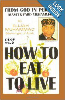 Elijah muhammad how to eat to live recipes breakfast