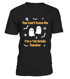 First Grade Teacher Halloween  School October 31  Funny october woman T-shirt, Best october woman T-shirt