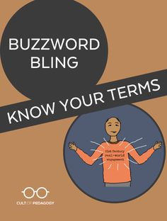 A look at three current buzzwords in education and how they are used, how they are abused, and how they can be applied in real classrooms. | Cult of Pedagogy Cult Of Pedagogy, Big Words, Career Advice, Professional Development, Teacher, Classroom, Bling, How To Apply, Education