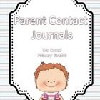 Stay in contact with my parent contact freebie file!  Included: Student Interest Survey, Parent Contact Form, Parent Contact Log, Behavior Journal,...