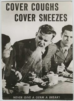 Cover coughs! Cover sneezes!