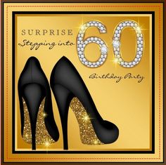 Gather guests with amazing birthday invitations from Zazzle! Birthday party invitations in a range of themes! 60th Birthday Party Invitations, 70th Birthday Parties, Elegant Birthday Party, Surprise Birthday Gifts, Birthday Woman, High Heel, Invitation Ideas, Invitation Cards, Wedding Dj