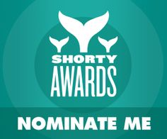 Nominate on www.shortyawards.com/@Ngenes10