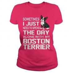 ALONE WITH MY BOSTON TERRIER T-SHIRTS, HOODIES, SWEATSHIRT (22.99$ ==► Shopping Now)