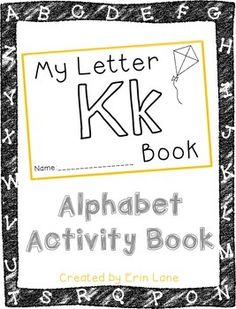 "Yay!  Let's learn letter K!  Alphabet Activity Books are a FUN, interactive way to help preschoolers and kinders learn their letters!Students get to practice their letter skills, while also using their fine motor skills with cutting, pasting, writing and coloring.Alphabet Activity Books are an effective way to teach the ""letter of the week"" and can be used as a literacy center or for extra practice at home."