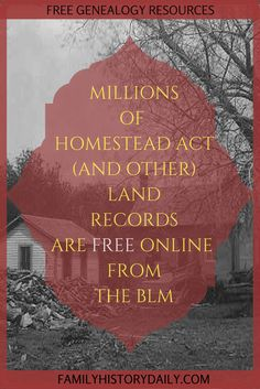 Homestead act & other land records