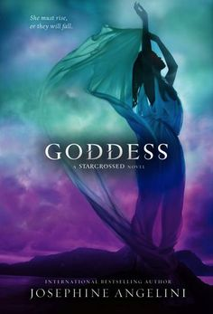 to read  to get        Goddess By: Josephine Angelini (Starcrossed #3)