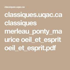 classiques.uqac.ca classiques merleau_ponty_maurice oeil_et_esprit oeil_et_esprit.pdf