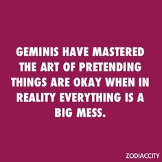 1000+ images about ♊ Gemini Quotes ♊ on Pinterest | Gemini, Gemini facts and Gemini zodiac