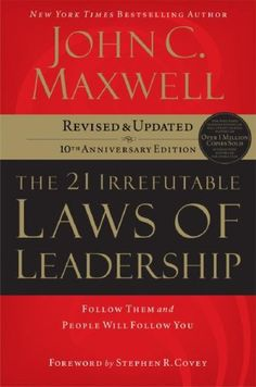 I love all of John Maxwell's work but especially this one.. the 21 Irrefutable Laws of Leadership