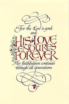 Psalm 100:5 ~ Holly Monroe calligraphy