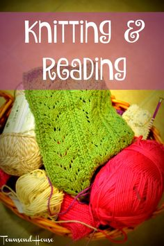 Townsend House: Back to Knitting and Reading
