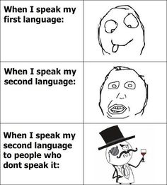 There should be one more: fluent in many languages when drunk!