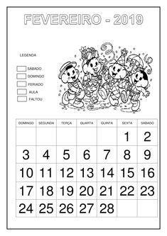 Calendário 2019 - Turma da Mônica Classroom Setup, Education, Planner, Literacy Activities, Writing Activities, Abc Centers, February Calendar, Letter G, Cursive