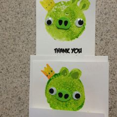 Angry bird thank you cards... Print Thank You with angry bird font on white card stock, green kids washable paint Round sponge, googlie eyes, made a stamp for the crown! Sooo easy!