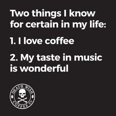 Coffee and Music Equal Wonderful Time