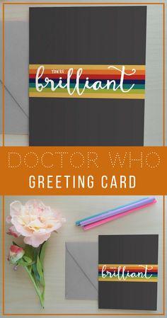 Brilliant Card, 13th Doctor, Doctor Who, Heroine Time Lord, The Doctor, Doctor Who Greeting Card, Card, Geeky Card, Fandom: You're Brilliant, Sci-Fi   affiliate  