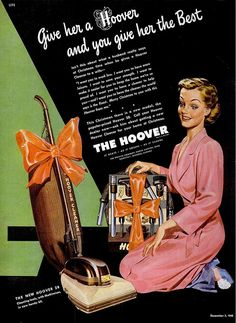 Sexist vintage Hoover Christmas ad ha, ha give her a Hoover and you will be lucky of she cleans or cooks for a year! Storing Cleaning Supplies, Christmas Adverts, Pub Vintage, Vintage Ephemera, Hoover Vacuum, Old Advertisements, Retro Advertising, Retro Ads, Vintage Ads