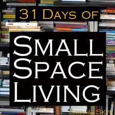 31 Days of Small Space Living.... I will be reading this one for SURE