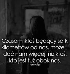 Czasami ktoś będący setki kilometrów od nas, może... Romantic Photos, Motto, True Love, Sentences, Crushes, Nostalgia, Sad, Mindfulness, Facts