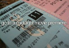Go to a midnight movie premiere