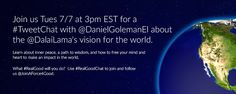 Join Daniel Goleman for a live #TweetChat about The Dalai Lama on Tuesday, July 7, at 3pm EST. Follow #RealGoodChat to participate.