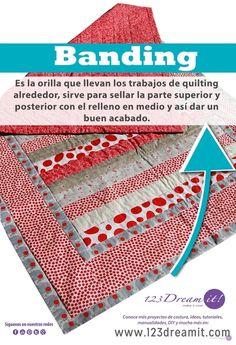 El banding es un término muy usado en quilting y patchwork aquí te decimos a que se refiere, solo da click en la imagen para verla completa.