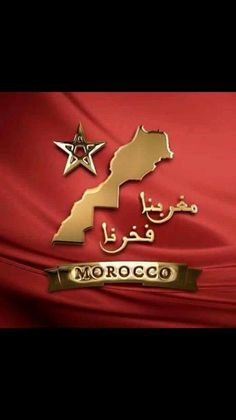 Notre Maroc, notre fierte. ...