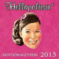 Hellapoliisi keittiökalenteri 2013.