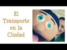 El Transporte en la Ciudad - Spanish lesson for children - YouTube