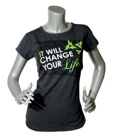 It will change your life! Tee-Shirts. Available thru It Works Global Distributors. Contact me for yours today. https://www.facebook.com/bodywrappingsolutions