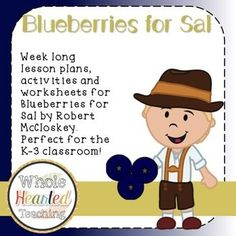 Use Blueberries for Sal as a star mentor text! These lesson plans and worksheets… Shared Reading, Close Reading, Kids Reading, Reading Lessons, Learning Resources, Book Activities, School Resources, Creative Teaching, Creative Writing