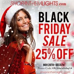 From Friday, Nov 28th, to Saturday, December 6th, you can use the promo code #ALblackfriday14 to get 25% off all merchandise. SHARE THIS WITH EVERY LIGHTBULB YOU KNOW