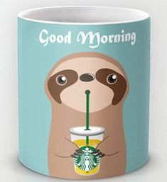 Personalized mug cup designed PinkMugNY- I love Starbucks - sloth - Good Morning by PinkMugNY on Etsy