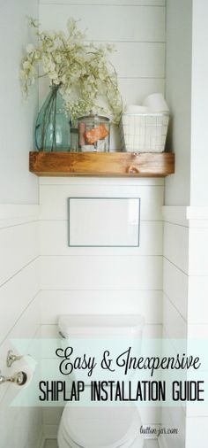 Shiplap is really easy and inexpensive to install. Here is an easy how-to guide.