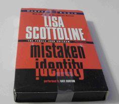 Mistaken Identity by Lisa Scottoline Audiobook read by Kate Burton