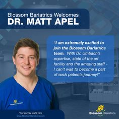 Blossom Bariatrics welcome Dr. Matt to the practice beginning June 27th! www.blossombariatrics.com
