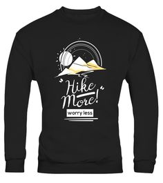 """# Love to Hike, Hike More Worry Less Funny Hiking T-shirt .  Special Offer, not available in shops      Comes in a variety of styles and colours      Buy yours now before it is too late!      Secured payment via Visa / Mastercard / Amex / PayPal      How to place an order            Choose the model from the drop-down menu      Click on """"Buy it now""""      Choose the size and the quantity      Add your delivery address and bank details      And that's it!      Tags: This unique, cool, awesome…"""