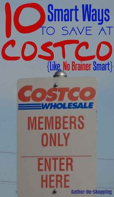 10 Ridiculously Smart Ways to Save Money at Costco