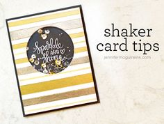Shaker Card Tips Video by Jennifer McGuire Ink