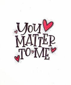 Yes you do! ❤️ #54321lettering @artsycraftsy @gofontyourself #lettering #handlettering #handlettered #calligraphy #modernlettering #modernwriting #letteringpractice #handletteringchallenge #letteringchallenge #januaryletteringchallenge #calligrafriends #script #modernscript #tombow #tombowdualbrushpens #tombowusa #handfont #handtype #sakuragellyroll #uniballsigno #letteringlove #serif #youmattertome