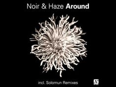 Noir & Haze - Around [Solomun Vox Mix] - NMB037 - YouTube