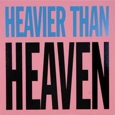 John Giorno, Heavier than Heaven, 2012 Silkscreen on canvas, 48 x 48 inches © John Giorno. Courtesy the artist and Almine Rech Gallery