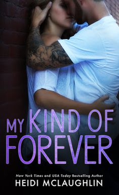 Release Day Blitz for My Kind of Forever (The Beaumont Series by Heidi McLaughlin Forever My Girl, Forever Book, Heidi Mclaughlin, Good Books, Books To Read, Book Review Blogs, Free Books Online, What To Read, Book Authors