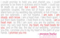 Grey's Anatomy...Burke's vows to Christina. Love this