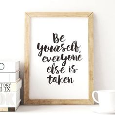 Be Yourself Everyone Else is Taken http://www.amazon.com/dp/B01BCN9Y9G motivationmonday print inspirational black white poster motivational quote inspiring gratitude word art bedroom beauty happiness success motivate inspire