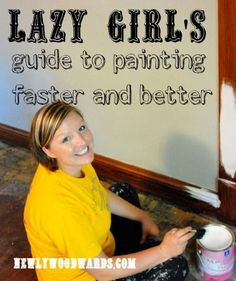 A lazy girl's tips for painting (ways to make your painting go faster and turn out better)