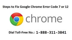 Contact 1-888-311-3841 for Step-by-step instructions if you don't know How to Fix Google Chrome Error Code 7 or 12 on your system. It is a right process explained by the computer experts to fix the error code associated with Google Chrome. This browser issue is solved remotely while considering the safety of users and privacy at every stage to ensure reliable service. Online tech support to fix the error code is also available here by certified technicians.