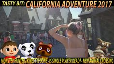 California Adventure 2017 (Monster Hunter World, Single player games and...